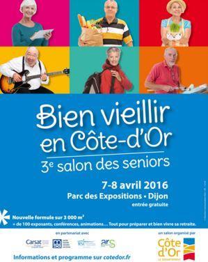 Salon Des Seniors Dijon 7 8 Avril Rendez Vous Cote D